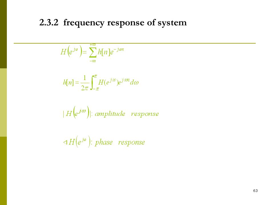 2.3.2 frequency response of system