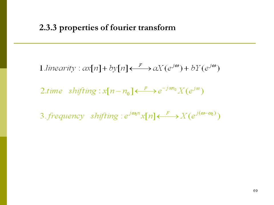 2.3.3 properties of fourier transform
