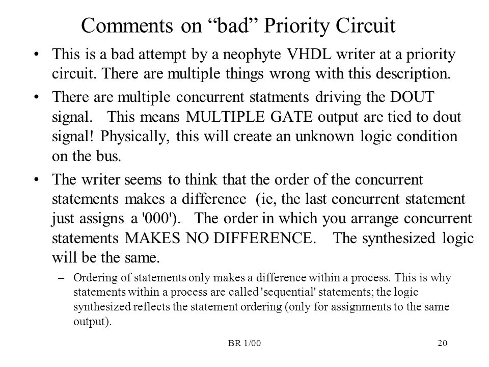 Comments on bad Priority Circuit