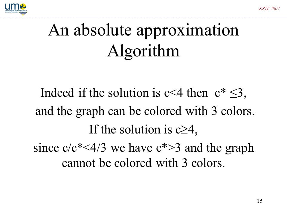 An absolute approximation Algorithm