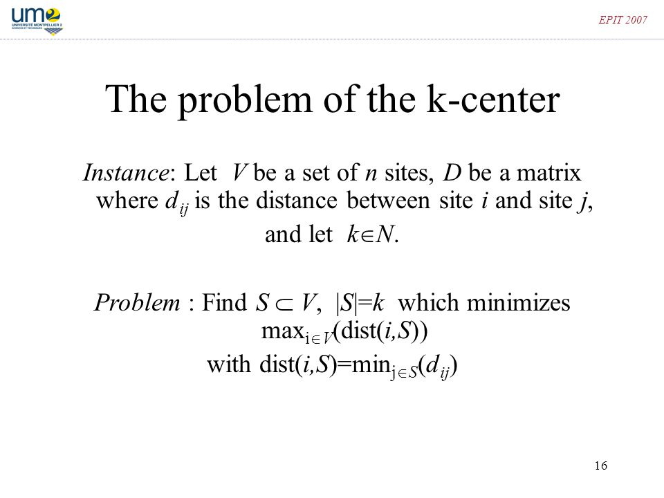 The problem of the k-center