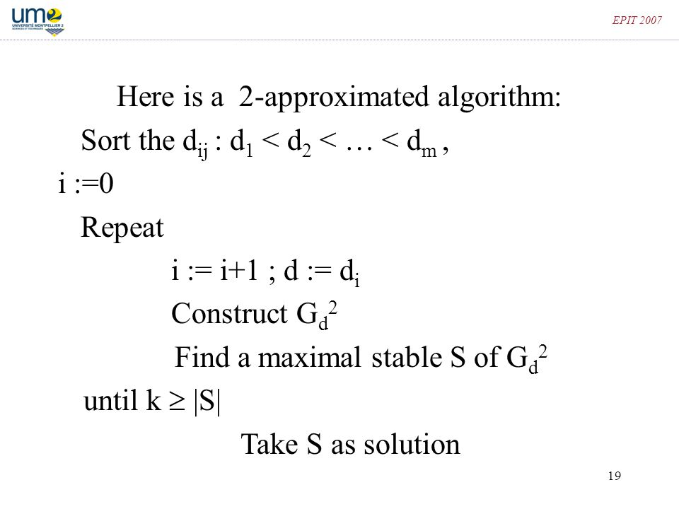 Here is a 2-approximated algorithm:
