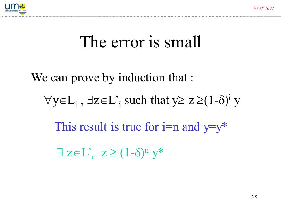 The error is small We can prove by induction that :