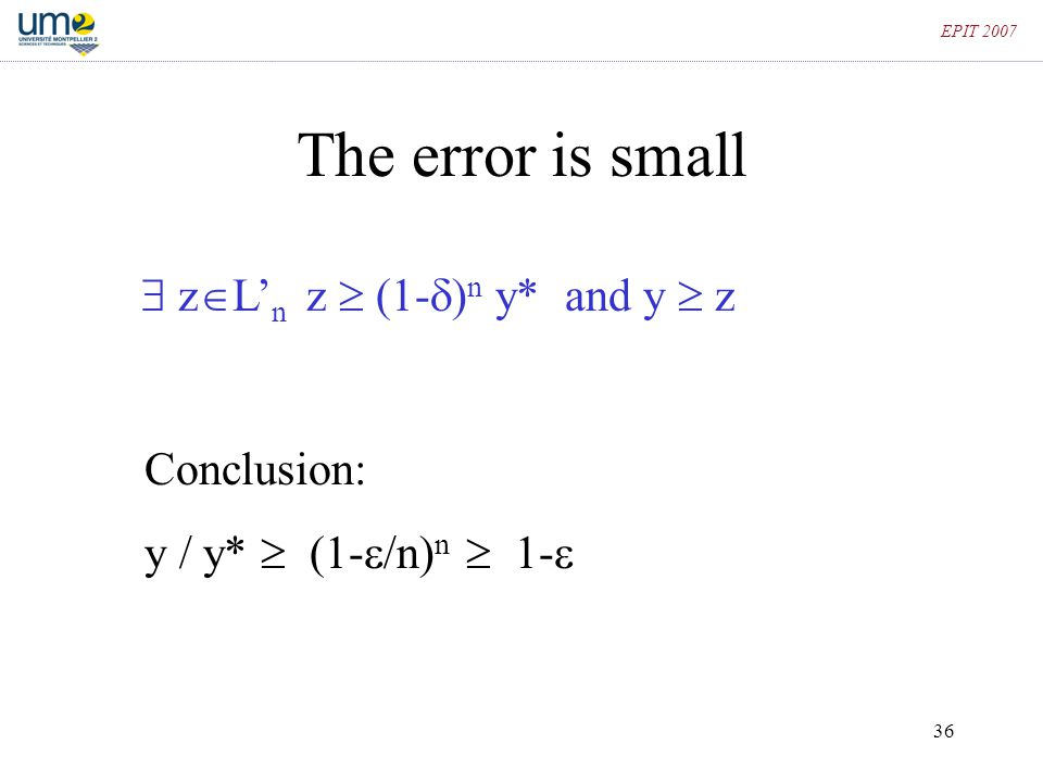 The error is small  zL'n z  (1-)n y* and y  z Conclusion: