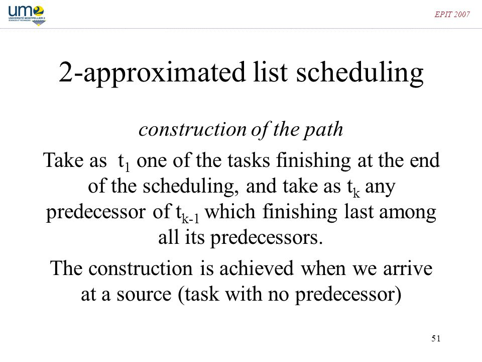 2-approximated list scheduling