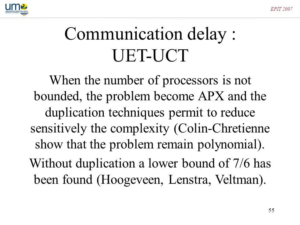 Communication delay : UET-UCT
