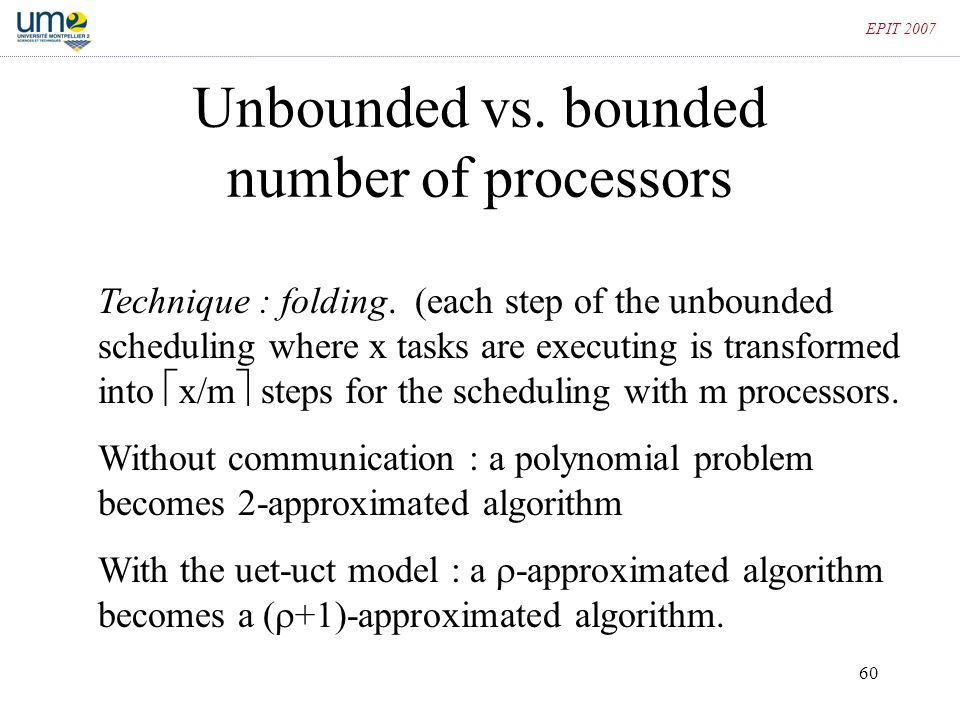 Unbounded vs. bounded number of processors