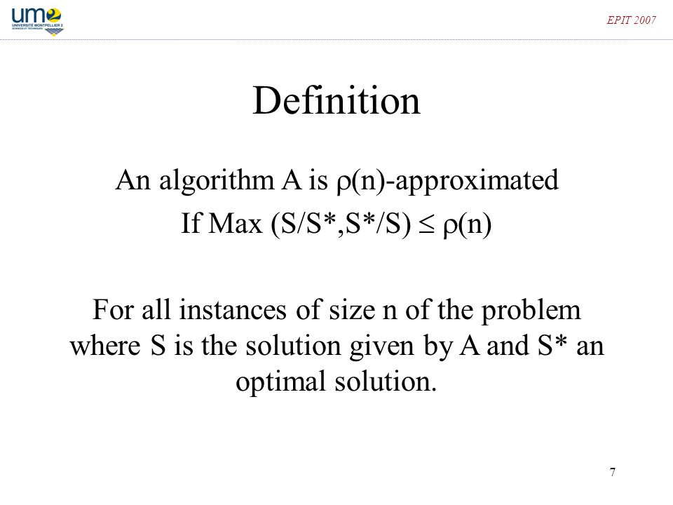 Definition An algorithm A is (n)-approximated