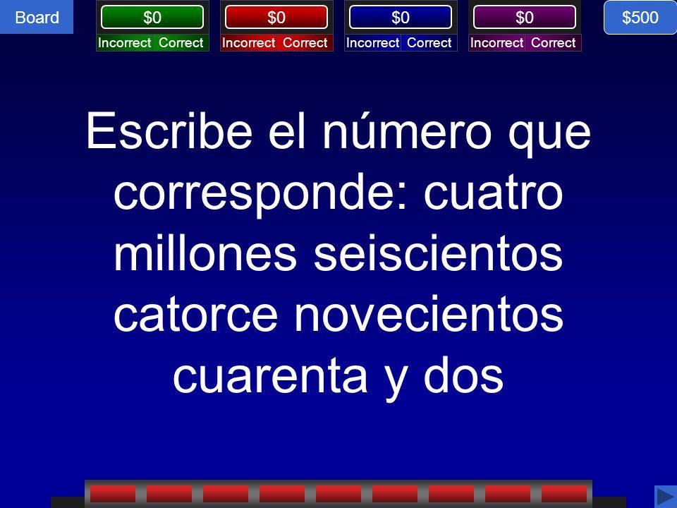 $500 Escribe el número que corresponde: cuatro millones seiscientos catorce novecientos cuarenta y dos.