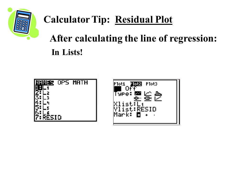 Calculator Tip: Residual Plot