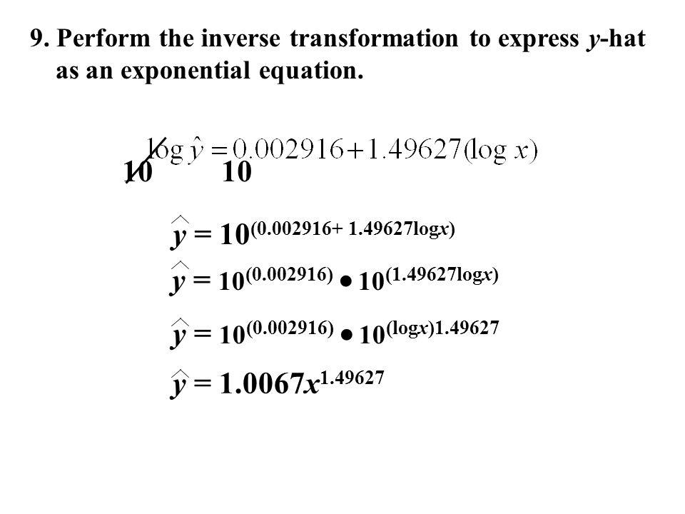 10 10 y = 10(0.002916+ 1.49627logx) y = 10(0.002916)  10(1.49627logx)