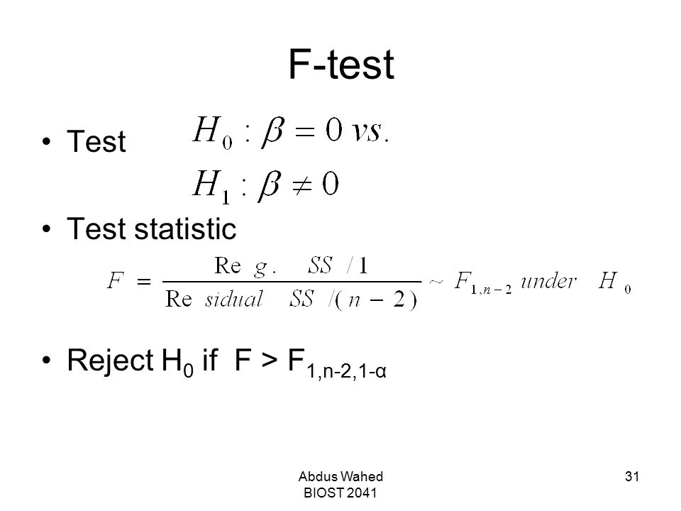 F-test Test Test statistic Reject H0 if F > F1,n-2,1-α