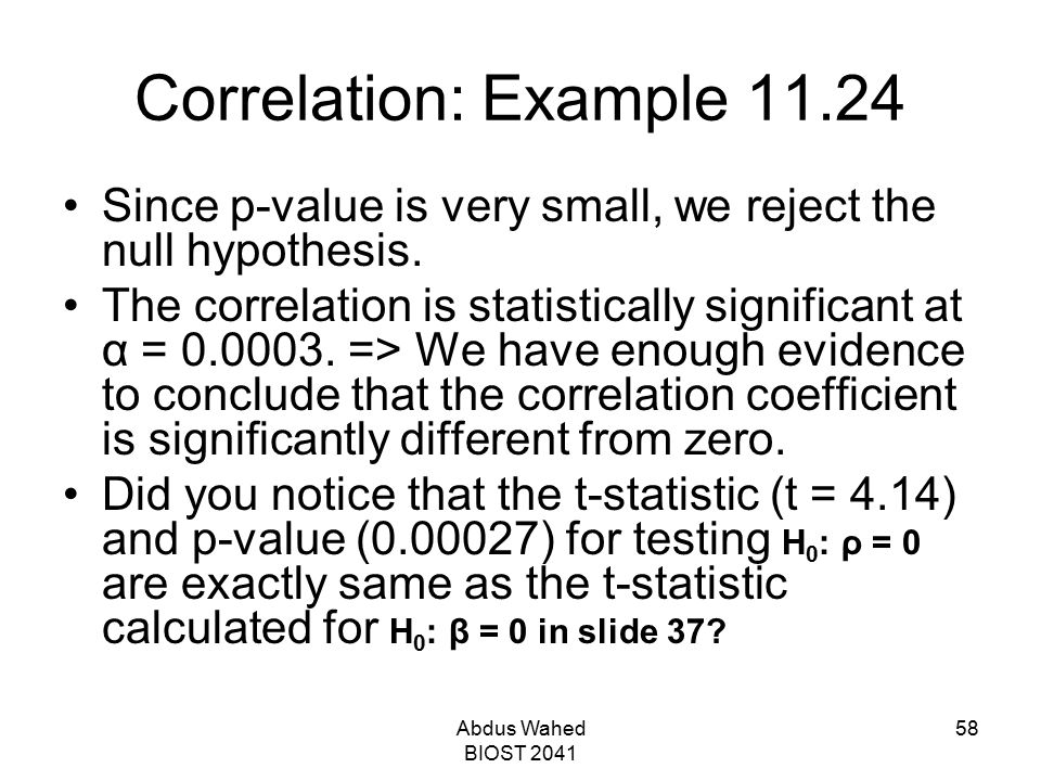 Correlation: Example 11.24 Since p-value is very small, we reject the null hypothesis.