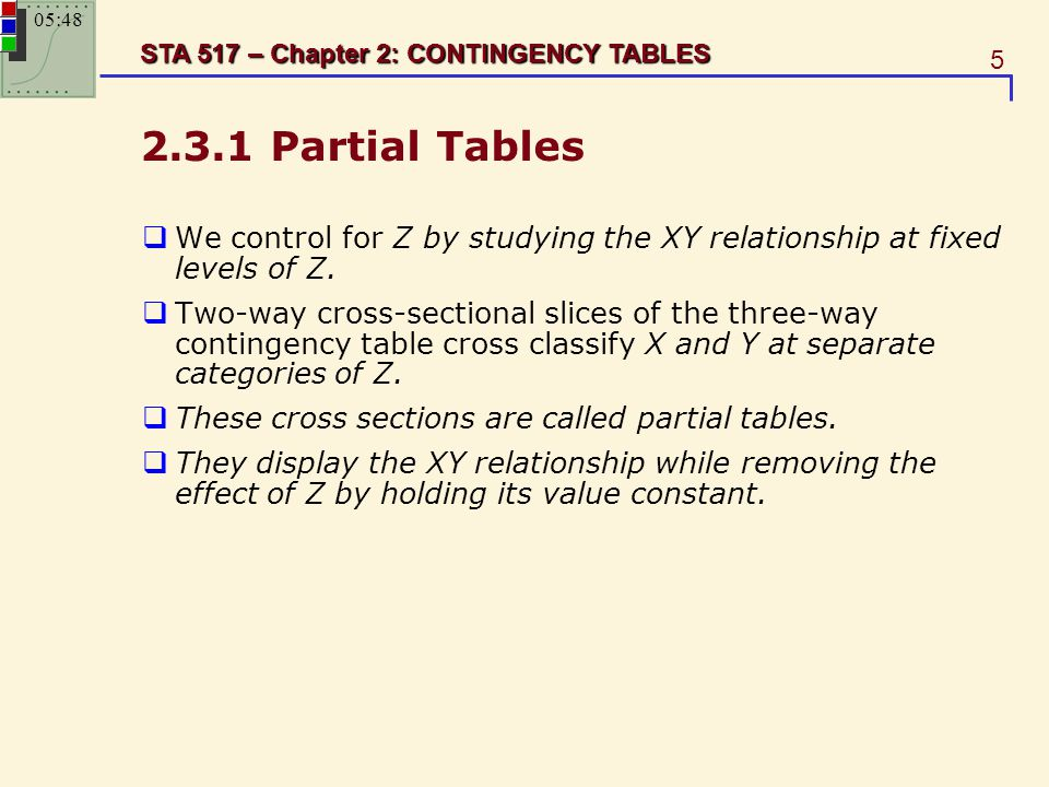 23:11 2.3.1 Partial Tables. We control for Z by studying the XY relationship at fixed levels of Z.
