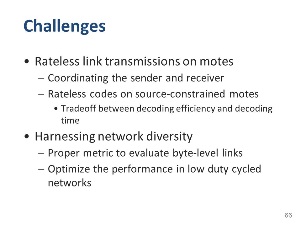 Challenges Rateless link transmissions on motes