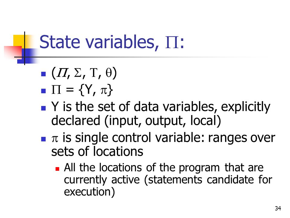State variables, : (, , , )  = {Y, }