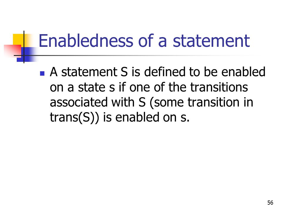 Enabledness of a statement