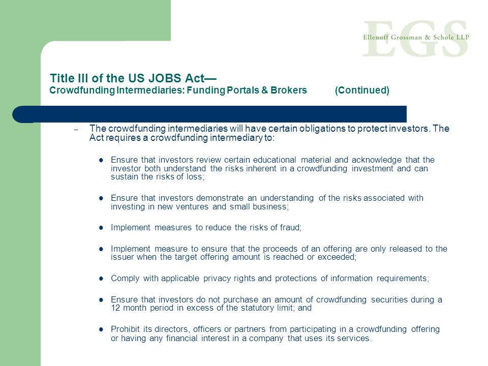 Title III of the US JOBS Act— Crowdfunding Intermediaries: Funding Portals & Brokers (Continued)