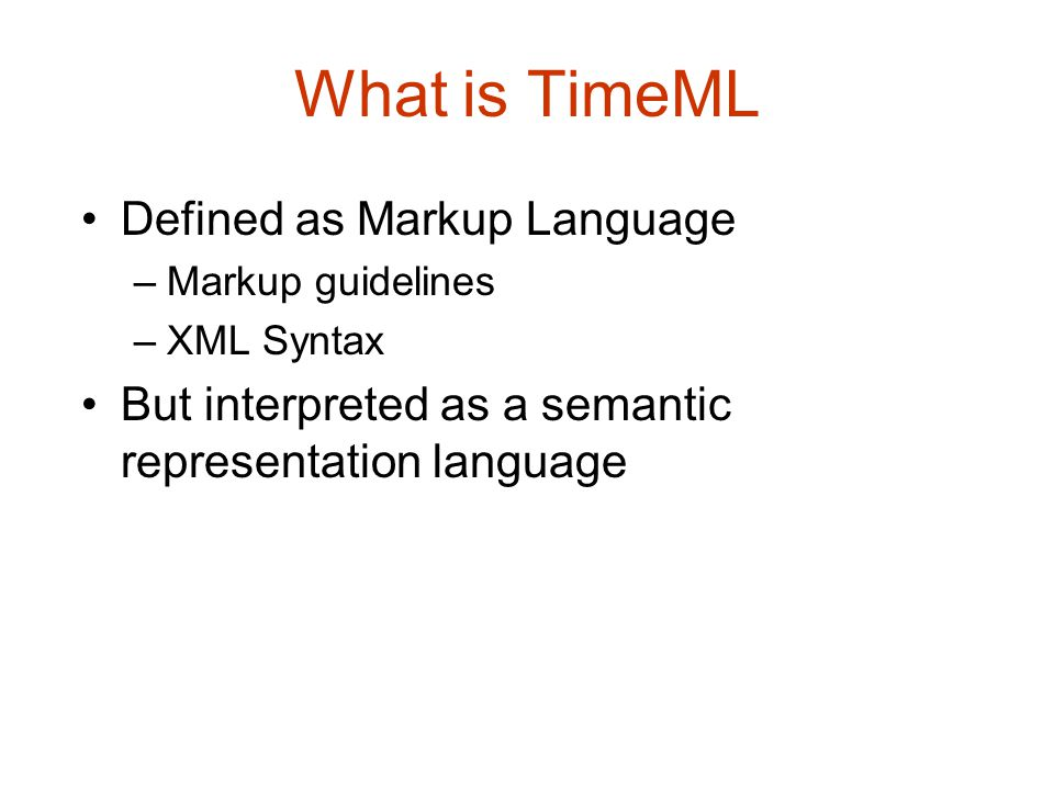 What is TimeML Defined as Markup Language