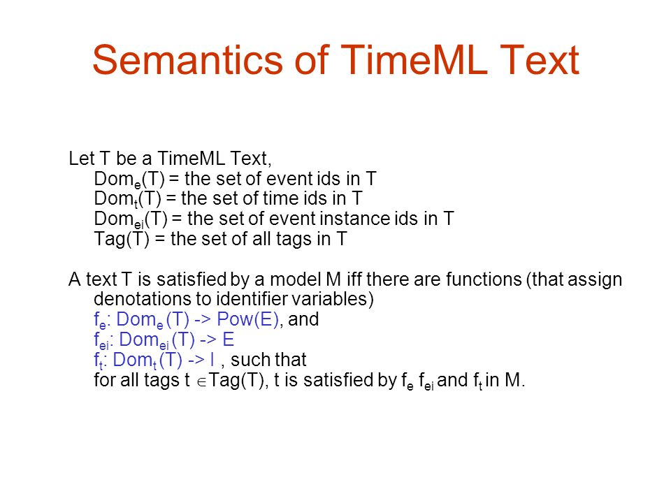 Semantics of TimeML Text