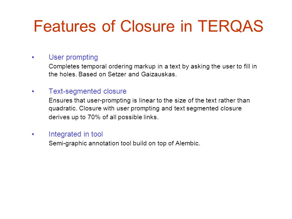 Features of Closure in TERQAS