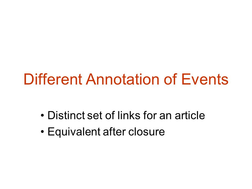 Different Annotation of Events