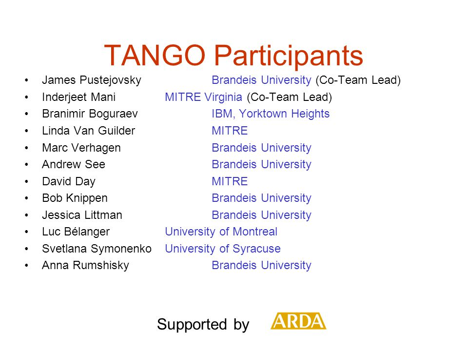 TANGO Participants Supported by