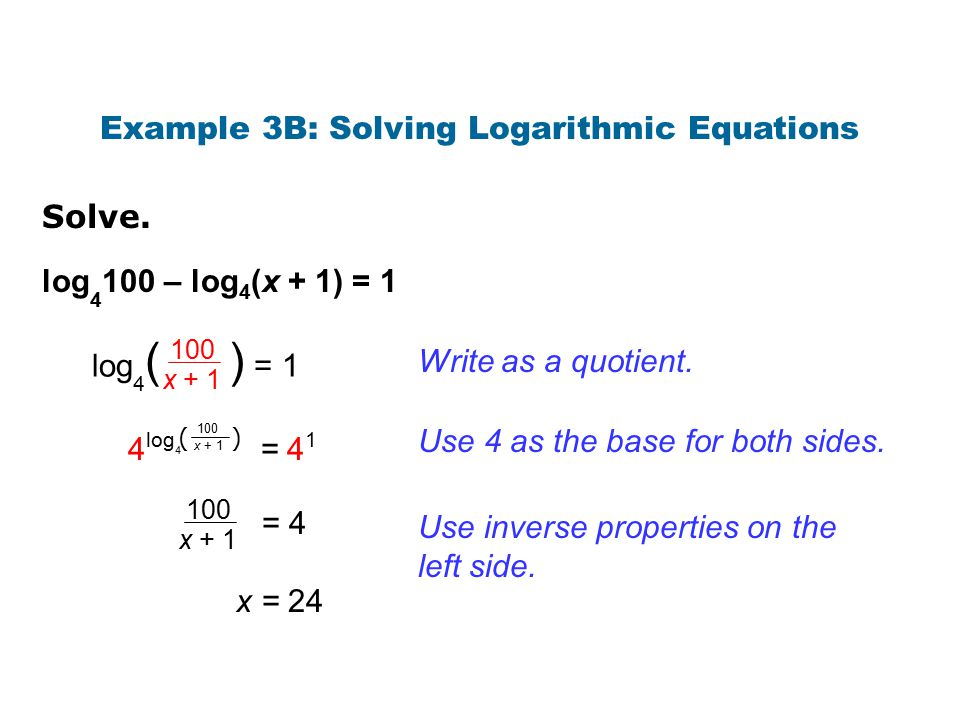 Example 3B: Solving Logarithmic Equations