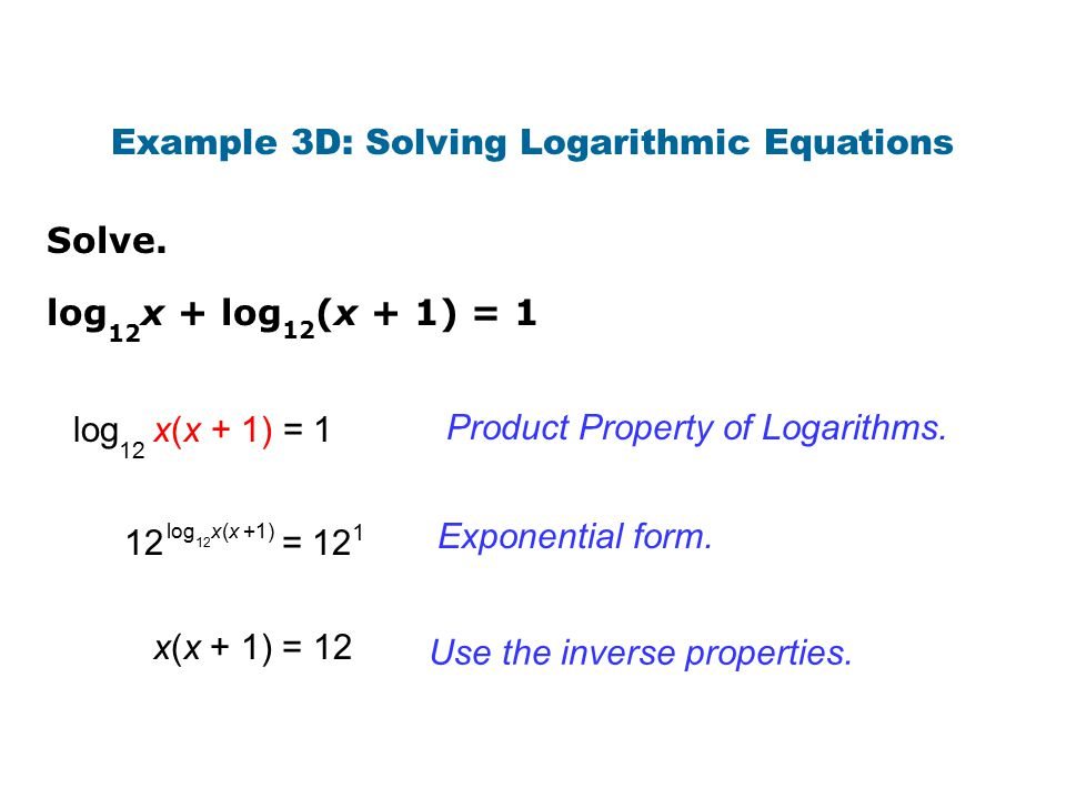 Example 3D: Solving Logarithmic Equations