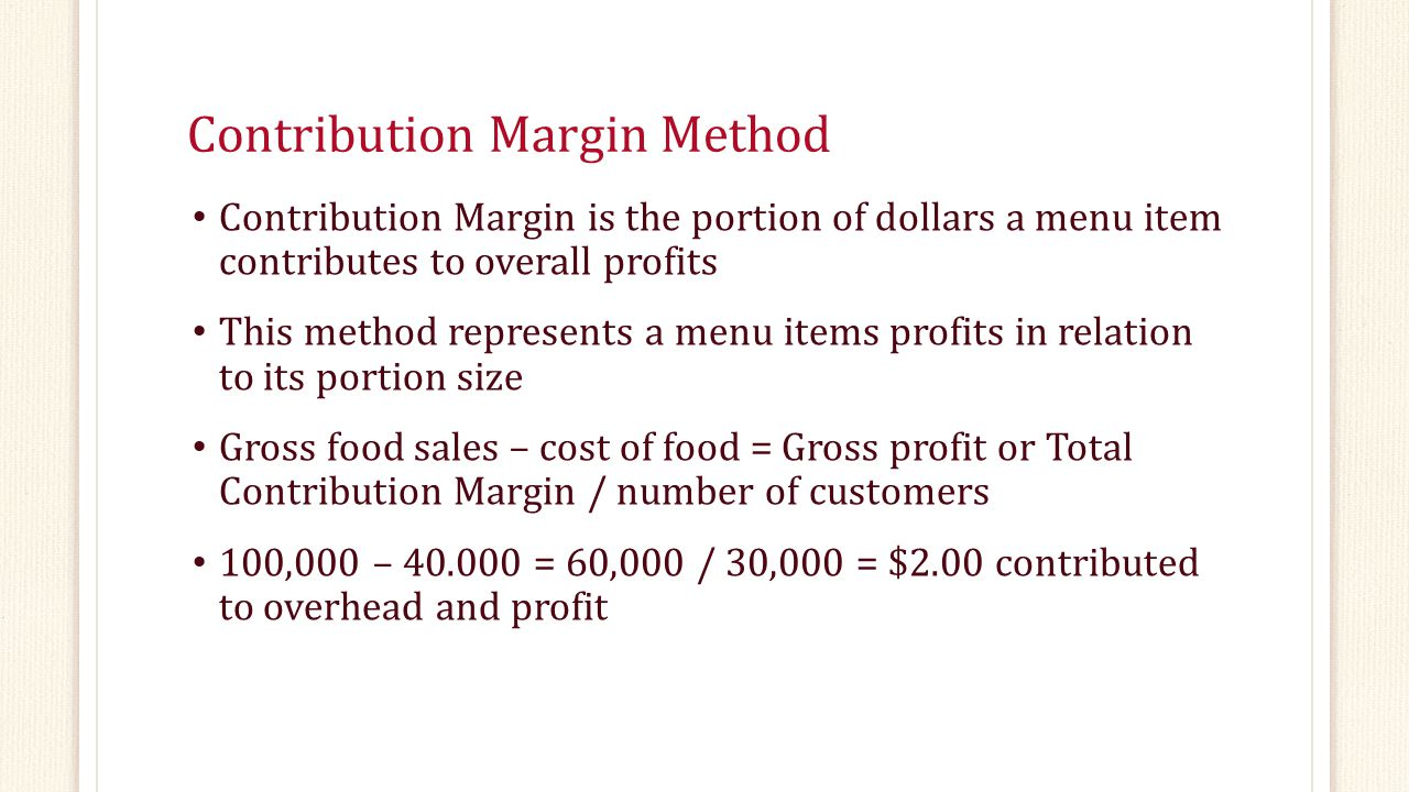 Contribution Margin Method