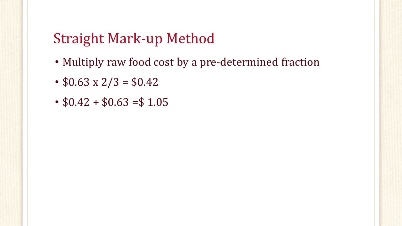 Straight Mark-up Method