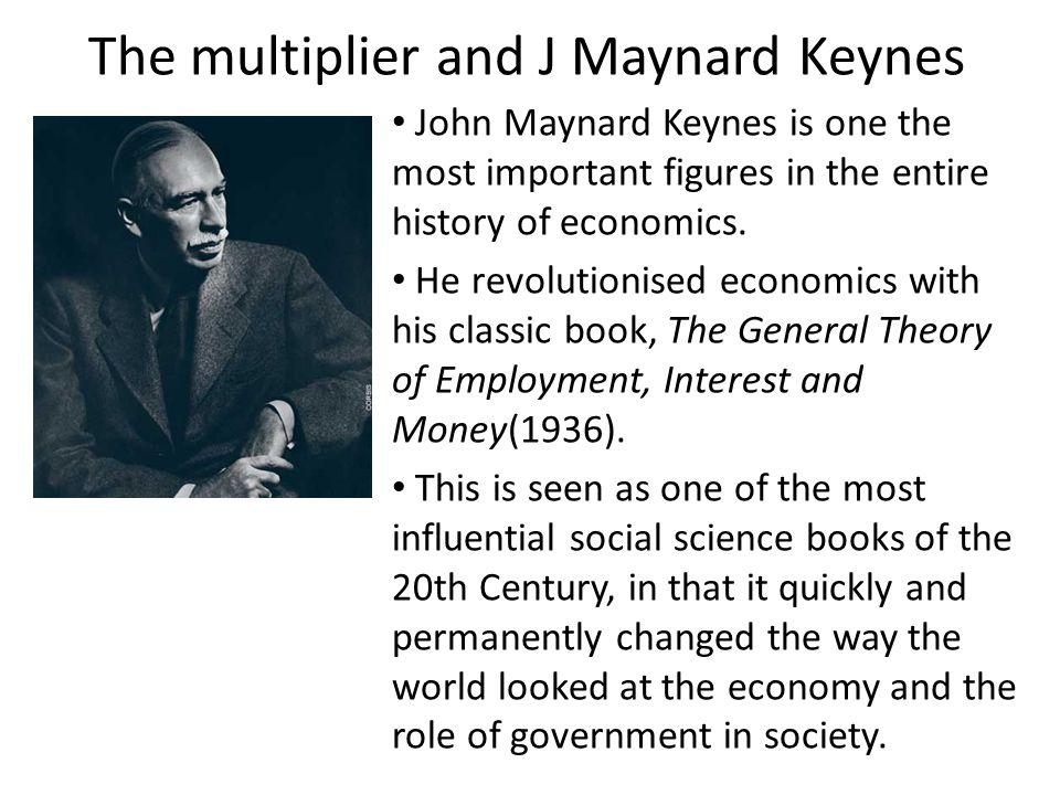 The multiplier and J Maynard Keynes