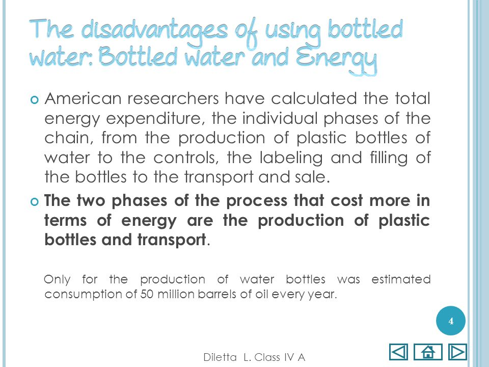 American researchers have calculated the total energy expenditure, the individual phases of the chain, from the production of plastic bottles of water to the controls, the labeling and filling of the bottles to the transport and sale.