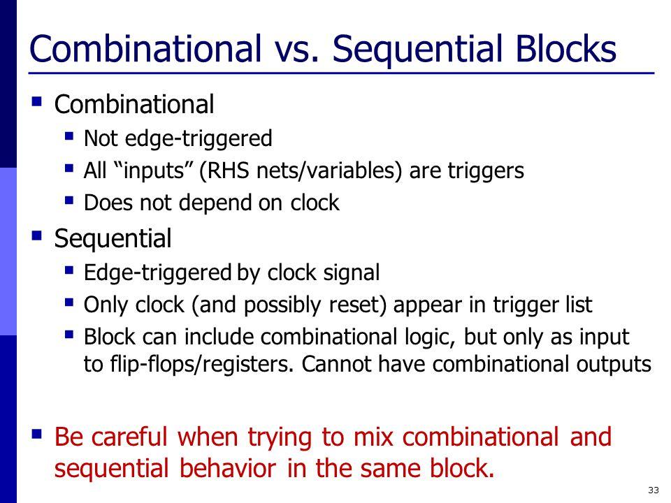 Combinational vs. Sequential Blocks