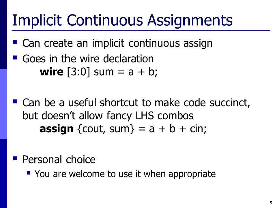Implicit Continuous Assignments