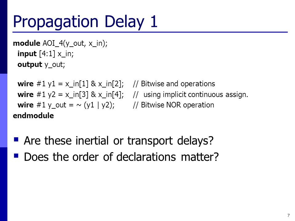 Propagation Delay 1 Are these inertial or transport delays