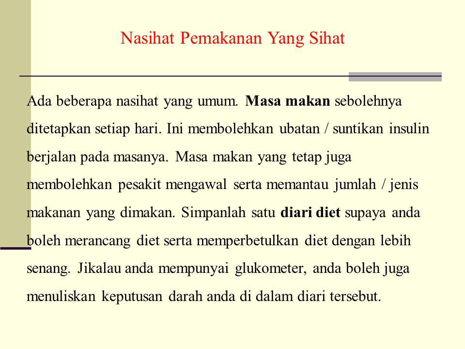 Nasihat Pemakanan Yang Sihat
