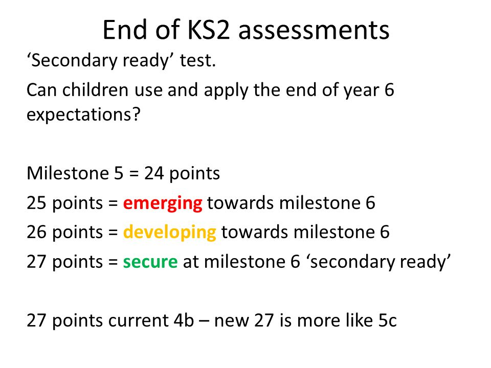 End of KS2 assessments