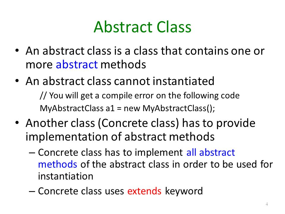 Abstract Class An abstract class is a class that contains one or more abstract methods. An abstract class cannot instantiated.