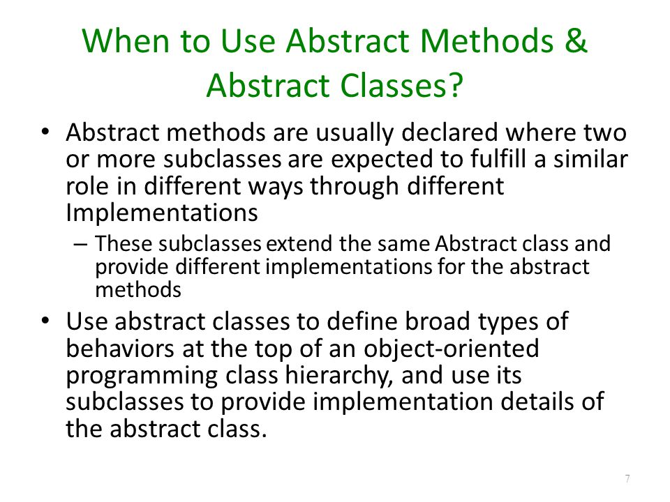 When to Use Abstract Methods & Abstract Classes