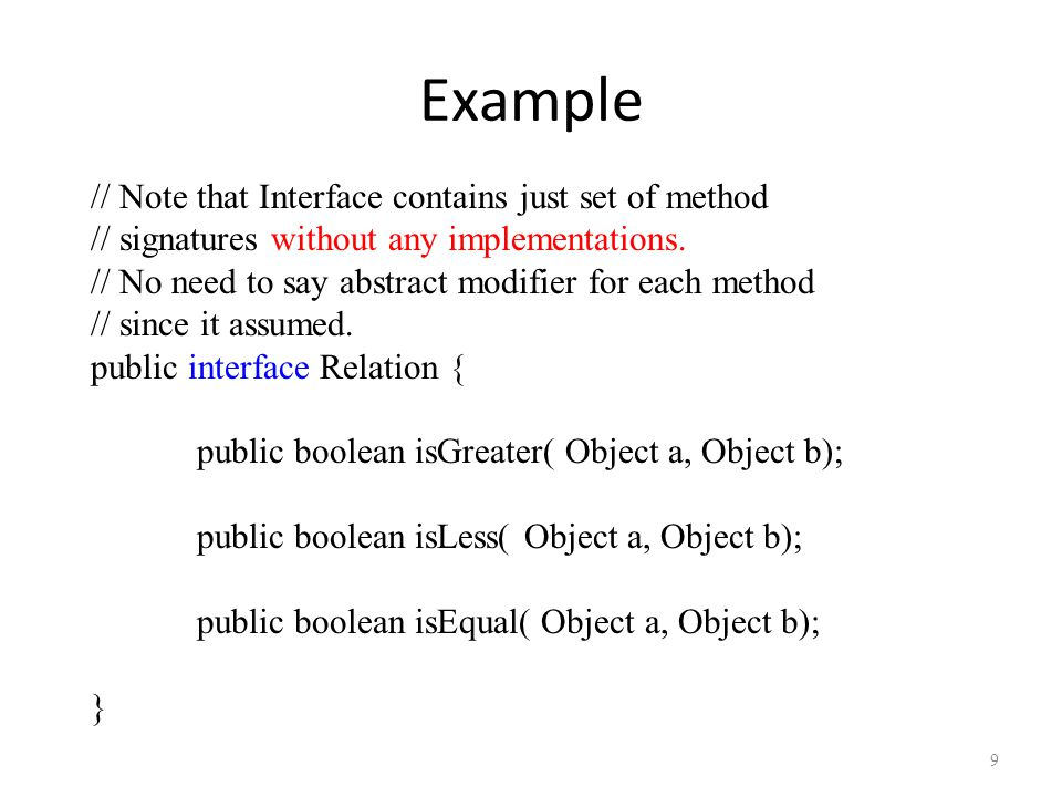 Example // Note that Interface contains just set of method