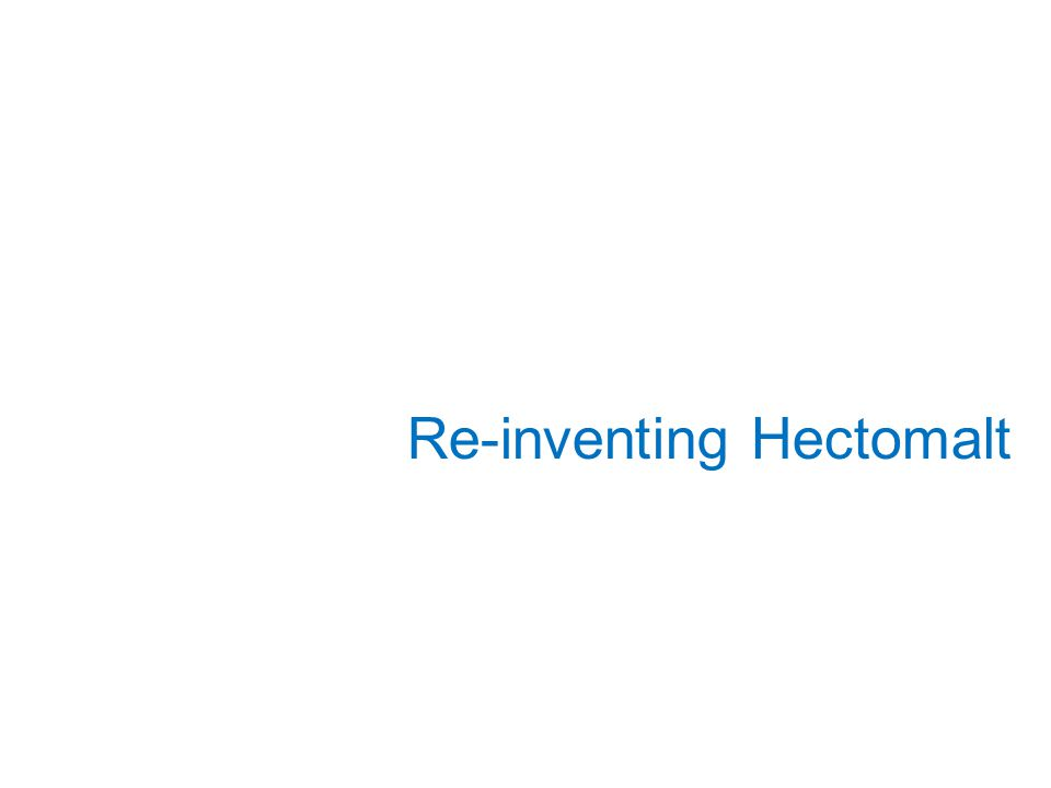 Re-inventing Hectomalt