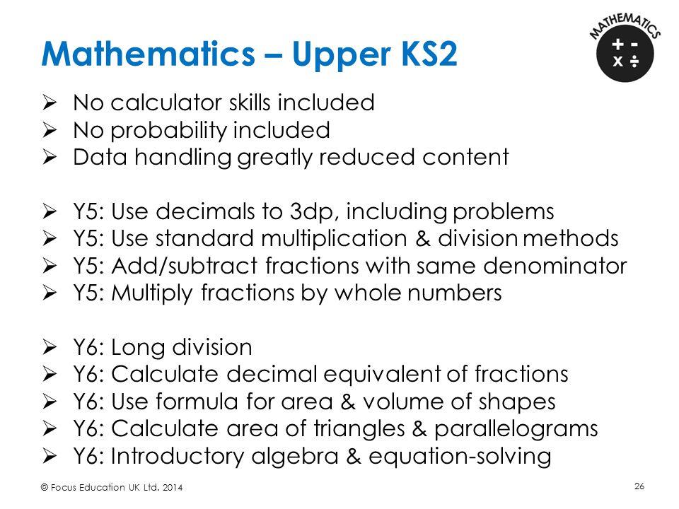 Mathematics – Upper KS2 No calculator skills included