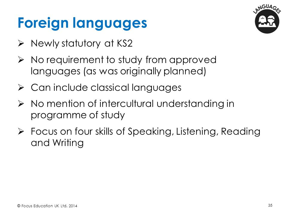 Foreign languages Newly statutory at KS2