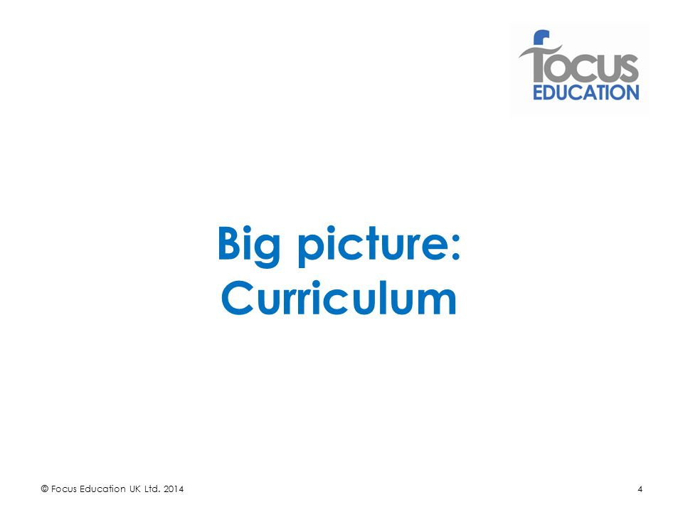 Big picture: Curriculum