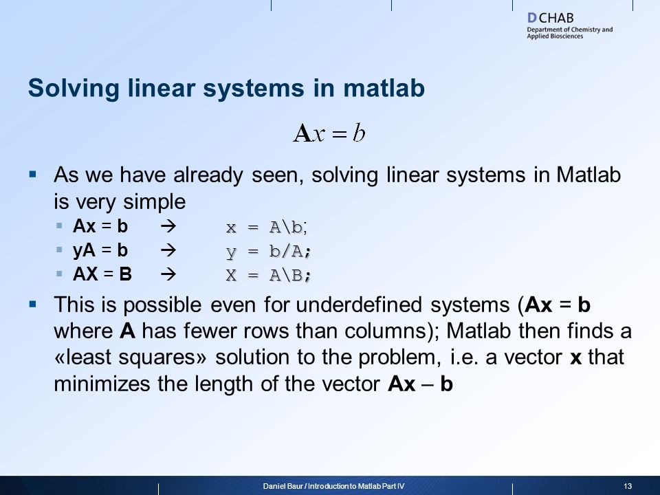 Solving linear systems in matlab