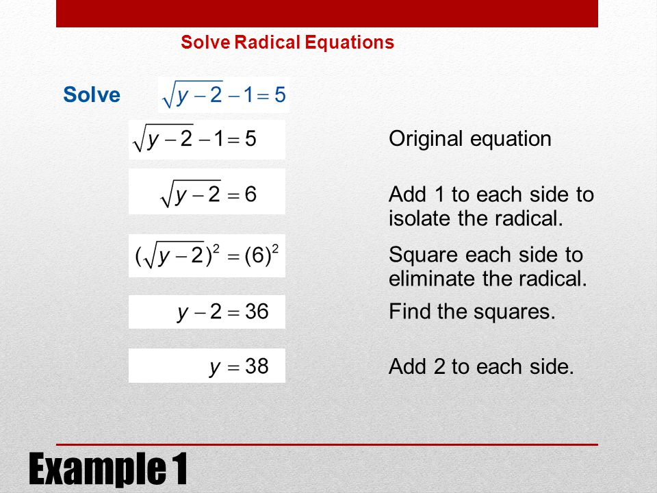 Example 1 Solve . Original equation