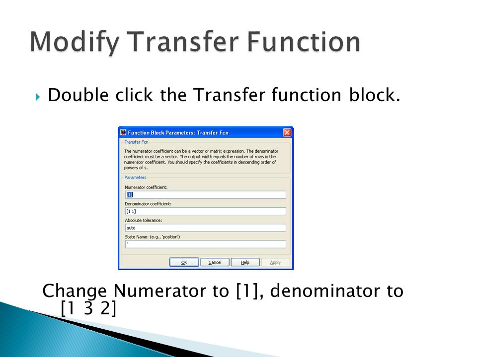 Modify Transfer Function