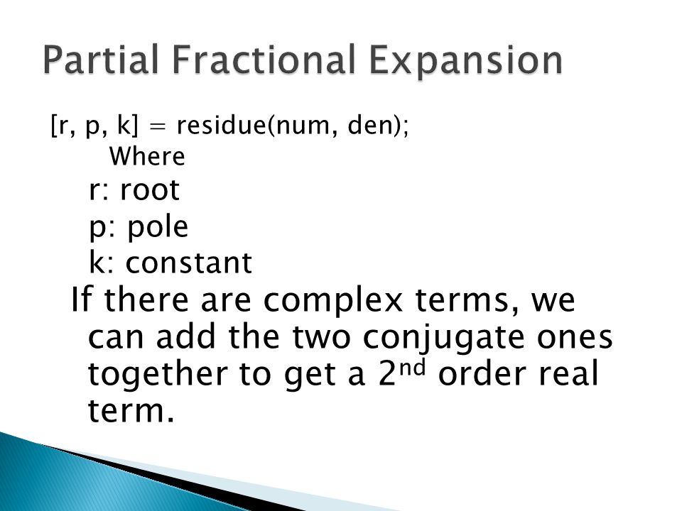 Partial Fractional Expansion