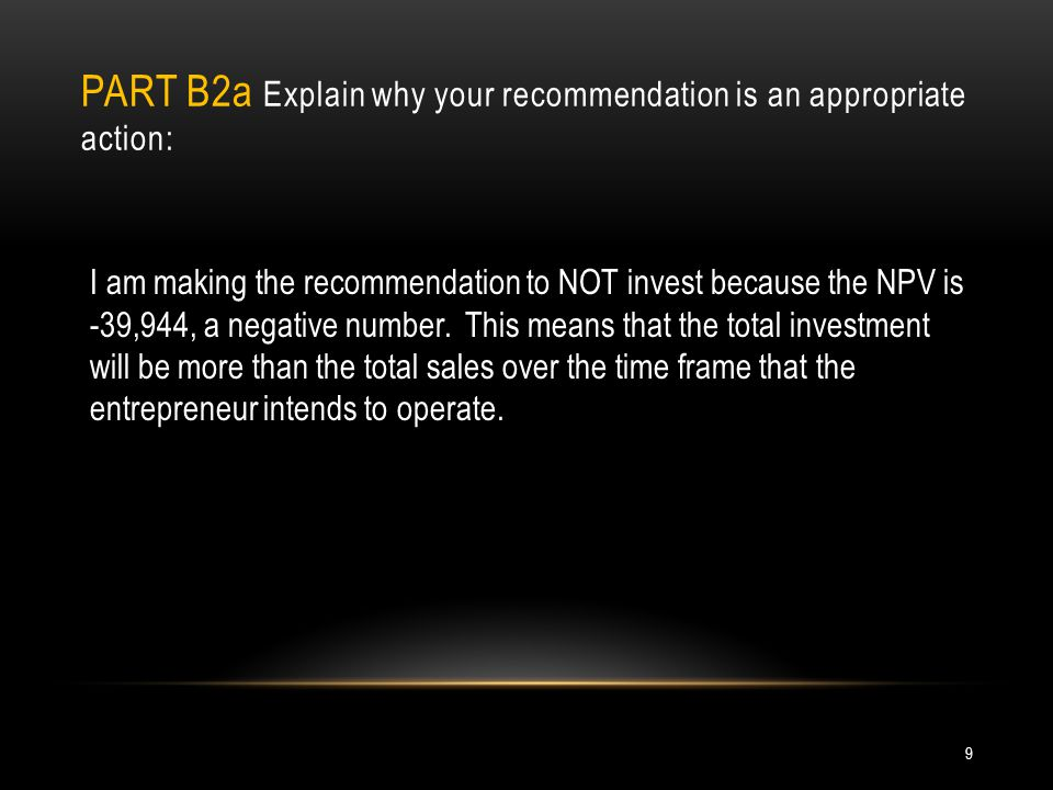 Part B2a Explain why your recommendation is an appropriate action: